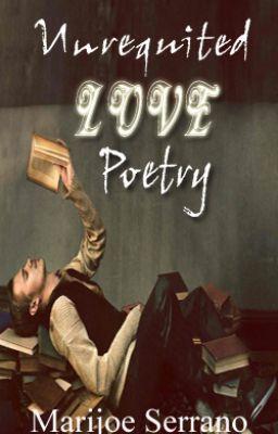 Unrequited Love Poetry #wattpad #poetry