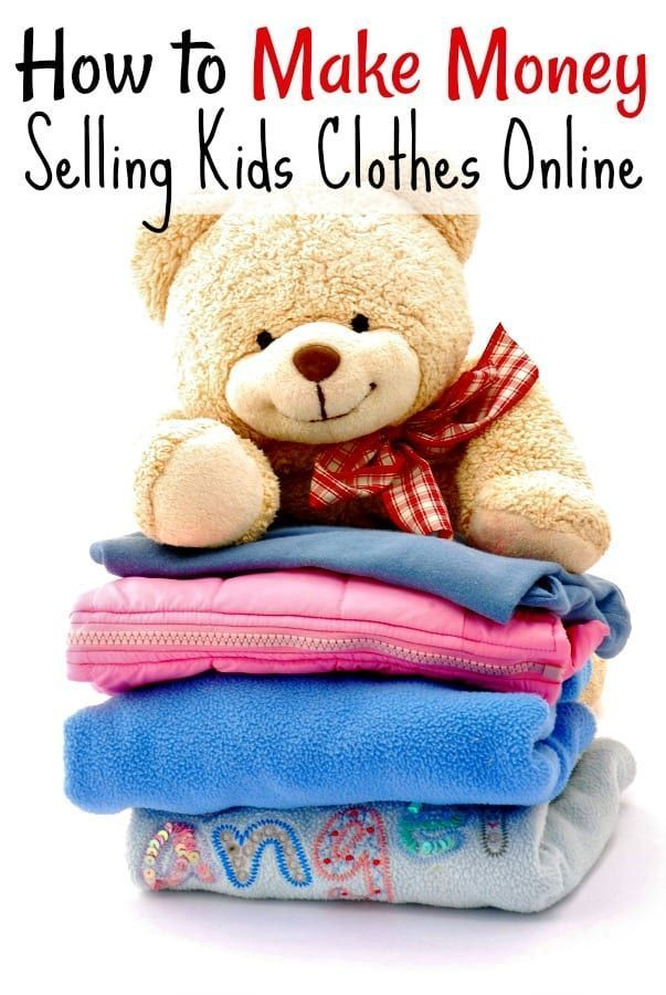 a2b5d9f0b How to Make Money Selling Kids Clothes - If you have a closet full of kids  clothes to sell, you're not alone. I did too! Then I started using these 5  SIMPLE ...