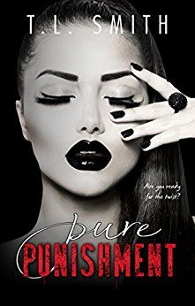 Toot's Book Reviews: Spotlight: Pure Punishment by T.L. Smith