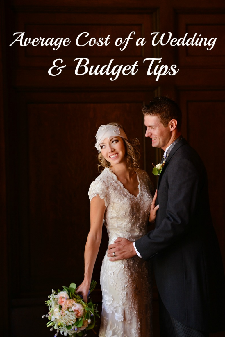 Average Cost of a Wedding & Awesome Budget Tips (With