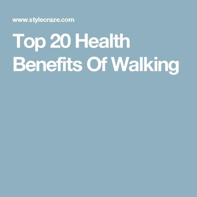 Top 20 Health Benefits Of Walking
