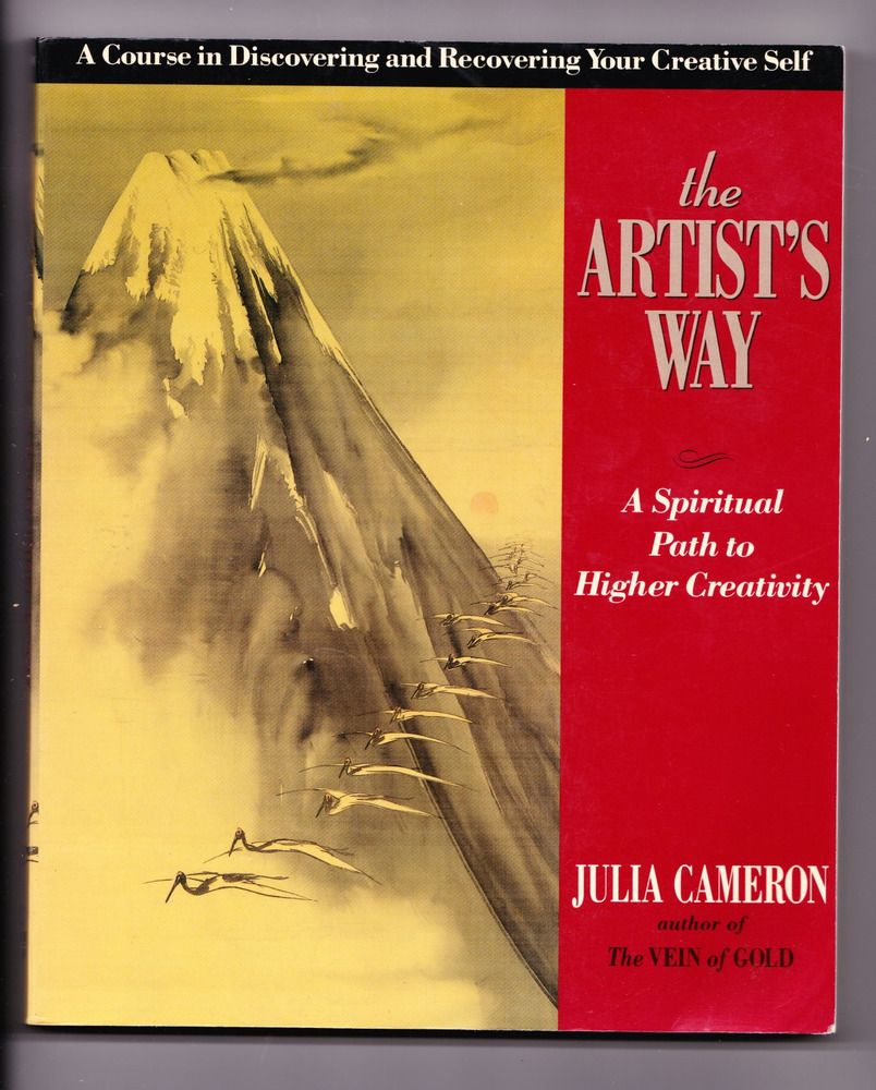 Inner Workbook The Artist S Way A Spiritual Path To Higher Creativity Cameron The Artist S Way Morning Pages Books