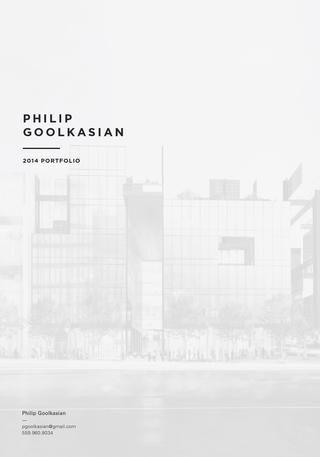 Philip Goolkasian 2014 Architecture Portfolio   PORTFOLIO