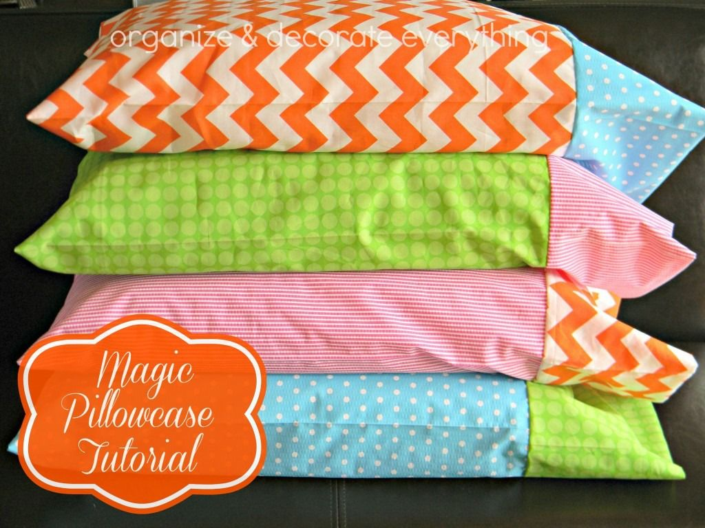 How Much Fabric To Make A Pillowcase Delectable Magic Pillowcase Tutorial  Organize And Decorate Everything  Do It Decorating Design