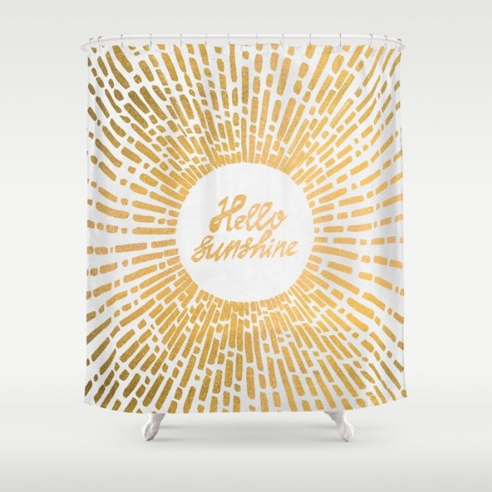 Hello Sunshine Gold Shower Curtain With Images Gold Shower