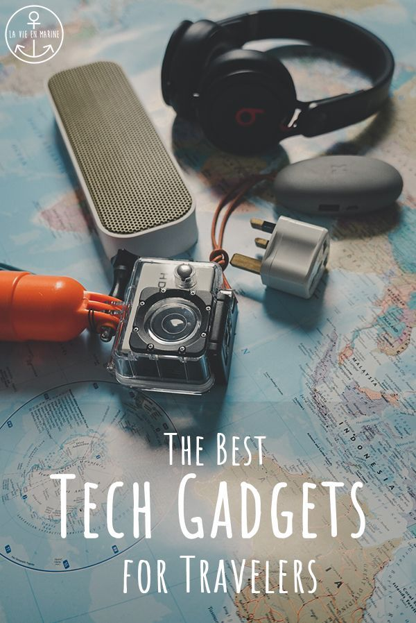 Must Have Tech Gadgets for Travelers - La Vie En Marine