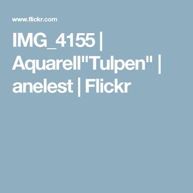 """IMG_4155   Aquarell""""Tulpen""""   anelest   Flickr"""