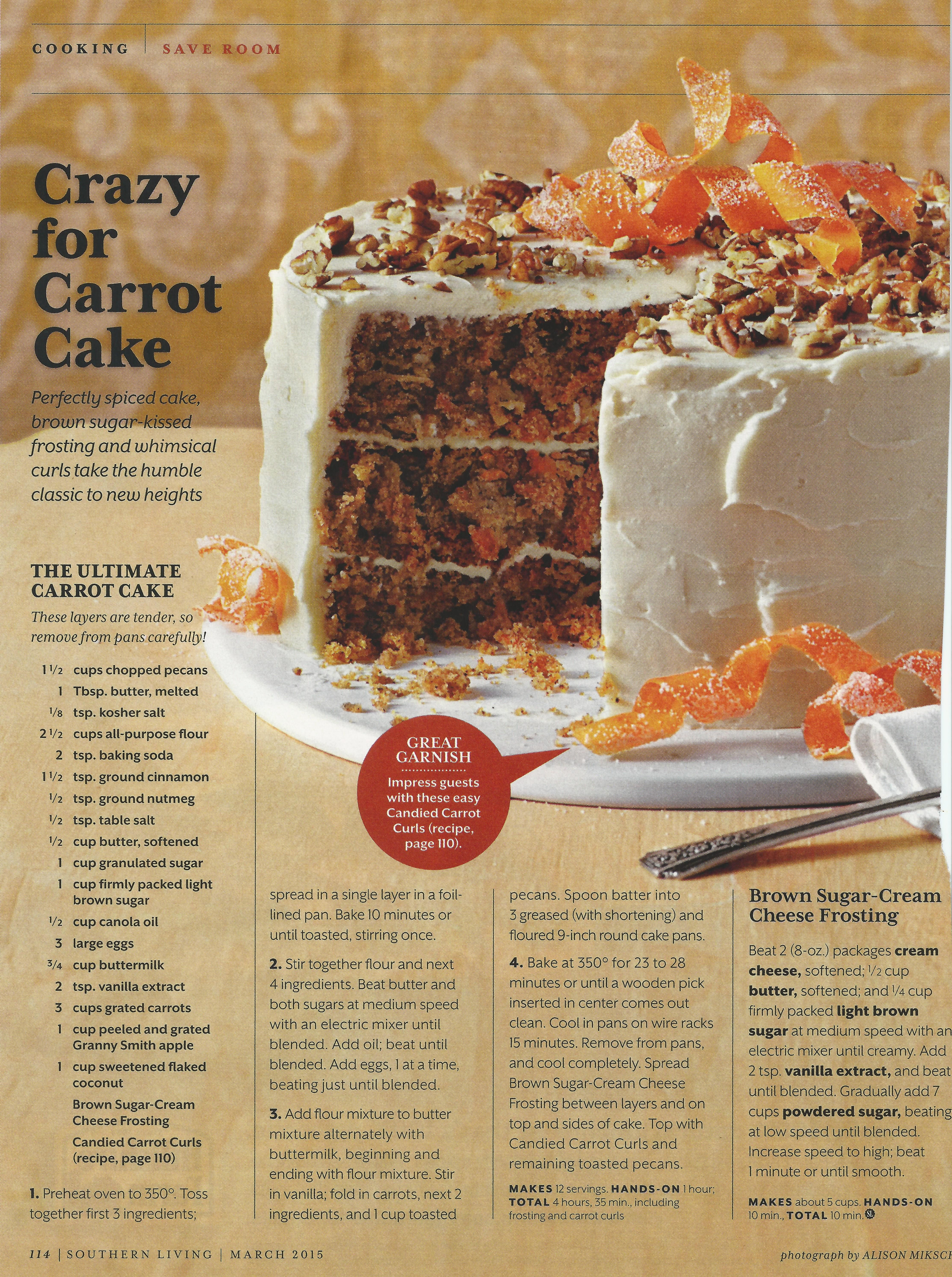 The Ultimate Carrot Cake per Southern Living Magazine | Fancy food ...