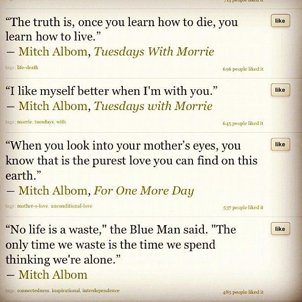 #Mitchalbom, you are the legend for me - @mutmeepimdao- #webstagram
