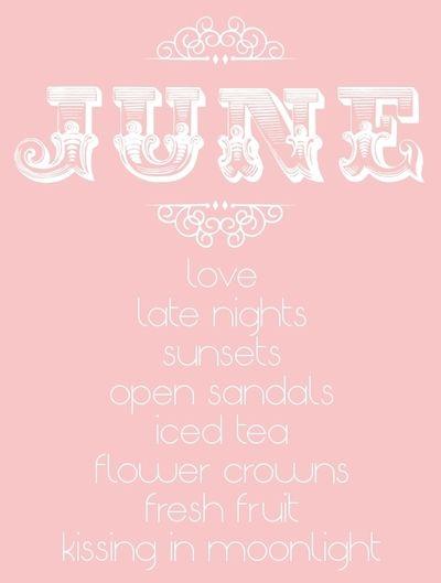 And Happy Birthday To Me June Birthday Hello June June