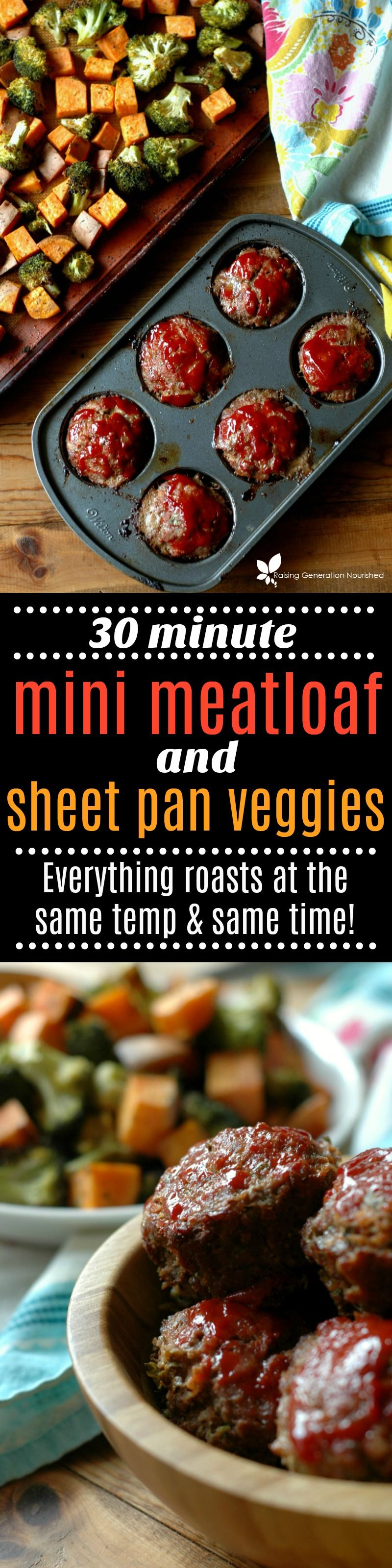 30 Minute Gluten Free Grassfed Mini Meatloaf With Sheet Pan Roasted Veggies Recipe Food Meatloaf Meatloaf Muffins Real Food Recipes