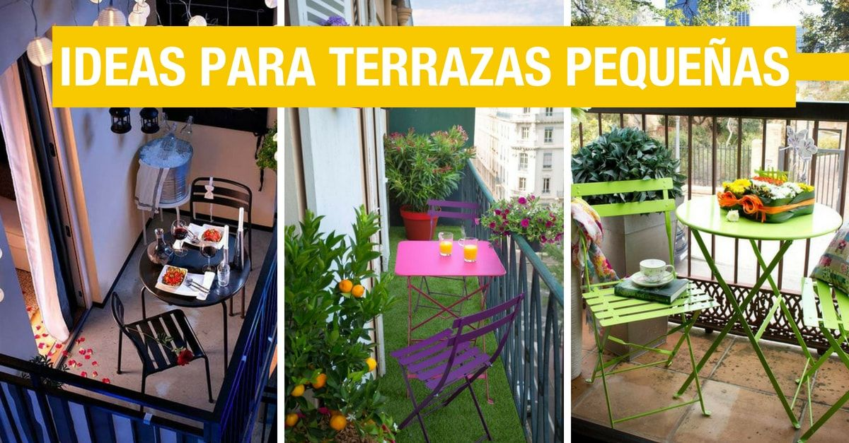 Ideas de decoración para terrazas pequeñas Ideas de decoracion