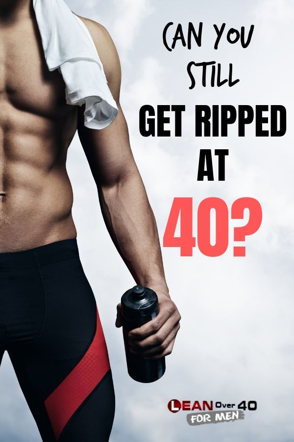 Can I Still Get Ripped at 40? | Get ripped Ripped workout ...