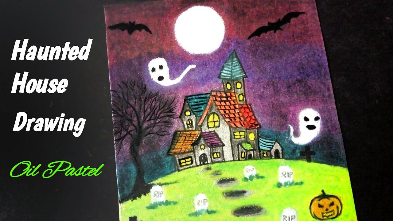 Halloween Drawing Haunted House Drawing With Oil Pastel
