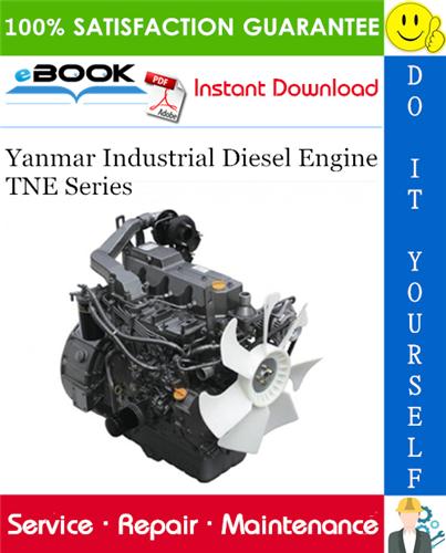 Yanmar Industrial Diesel Engine Tne Series Service Repair Manual Diesel Engine Repair Manuals Diesel