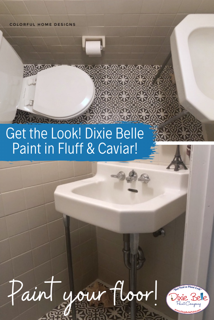 Learn How To Use Dixie Belle Paint Today This Bathroom Floor Was Painted With Fluff And Ca Dixie Belle Paint Painting Furniture Diy Diy Home Decor On A Budget