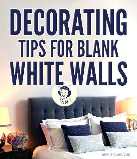 decorating tips for blank white walls
