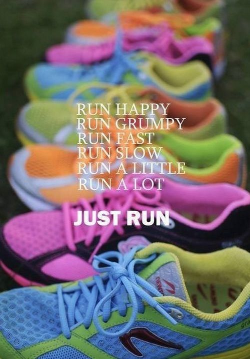 Just Run Fashion Quotes Colorful Shoes Fitness Run Healthy