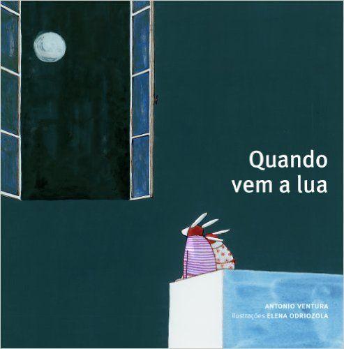 Quando Vem A Lua - 9788575037584 - Livros na Amazon Brasil