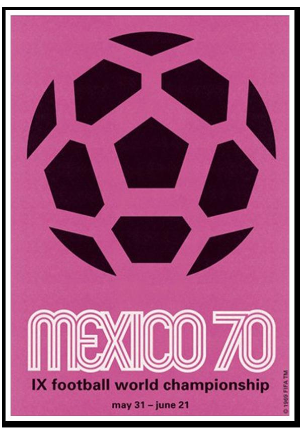 Afiches de los Mundiales de Fútbol   Viva mexico