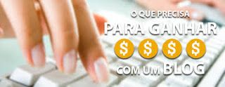 Mundo Online Dinheiro Net: Como Ganhar Dinheiro Online com Blogger