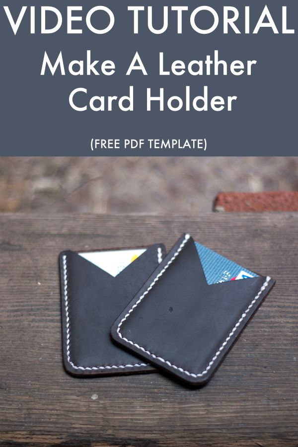 Making A Leather Card Holder Free Pdf Template Makesupply Diy Leather Card Holder Card Holder Leather Leather Card Wallet