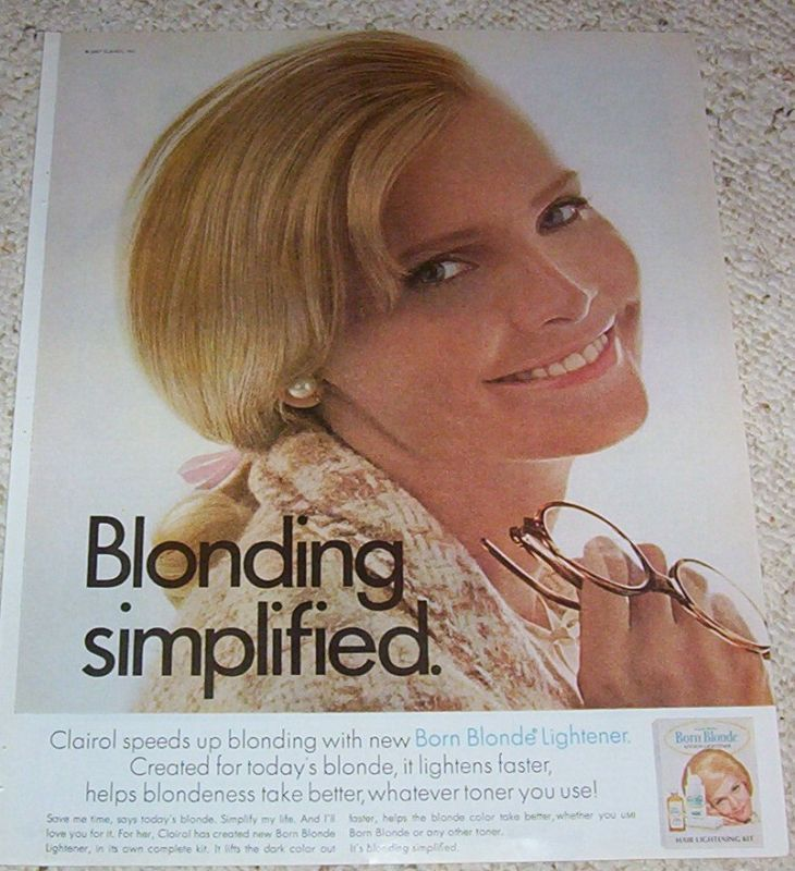 1967 Clairol Born Blonde Hair Color Blonde Clairol And Me 100 Club