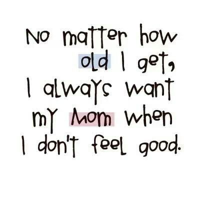 I want my mom
