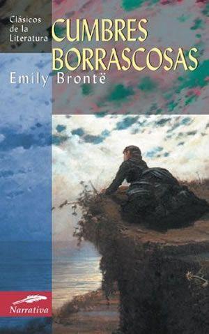 Cumbres Borrascosas Cumbres Borrascosas Novelas Emily Bronte