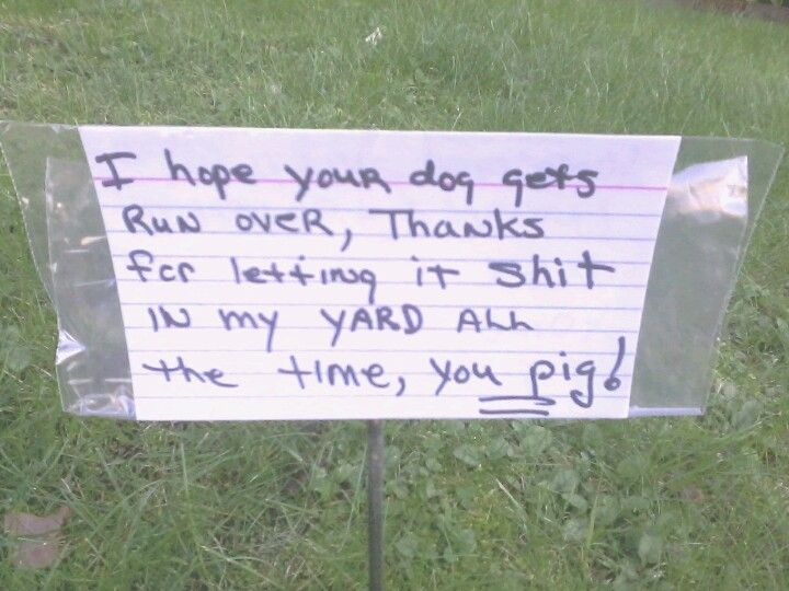 Note in the yard of a frustrated person!
