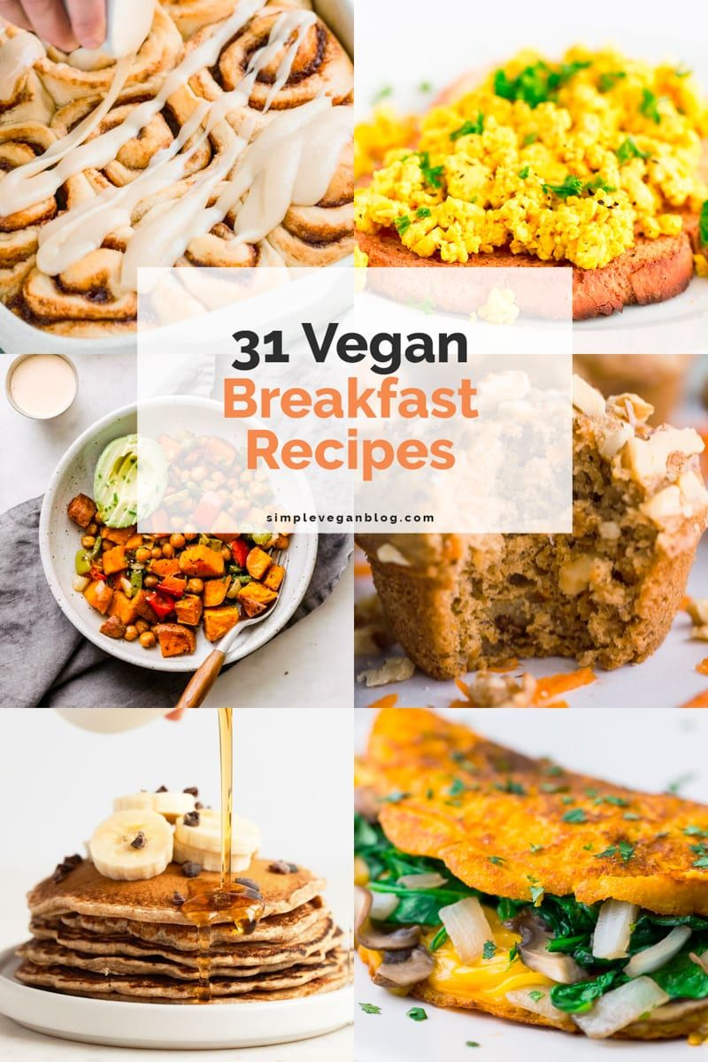 31 Vegan Breakfast Recipes In 2020 Vegan Breakfast Recipes Vegan Breakfast Casserole Vegan Breakfast