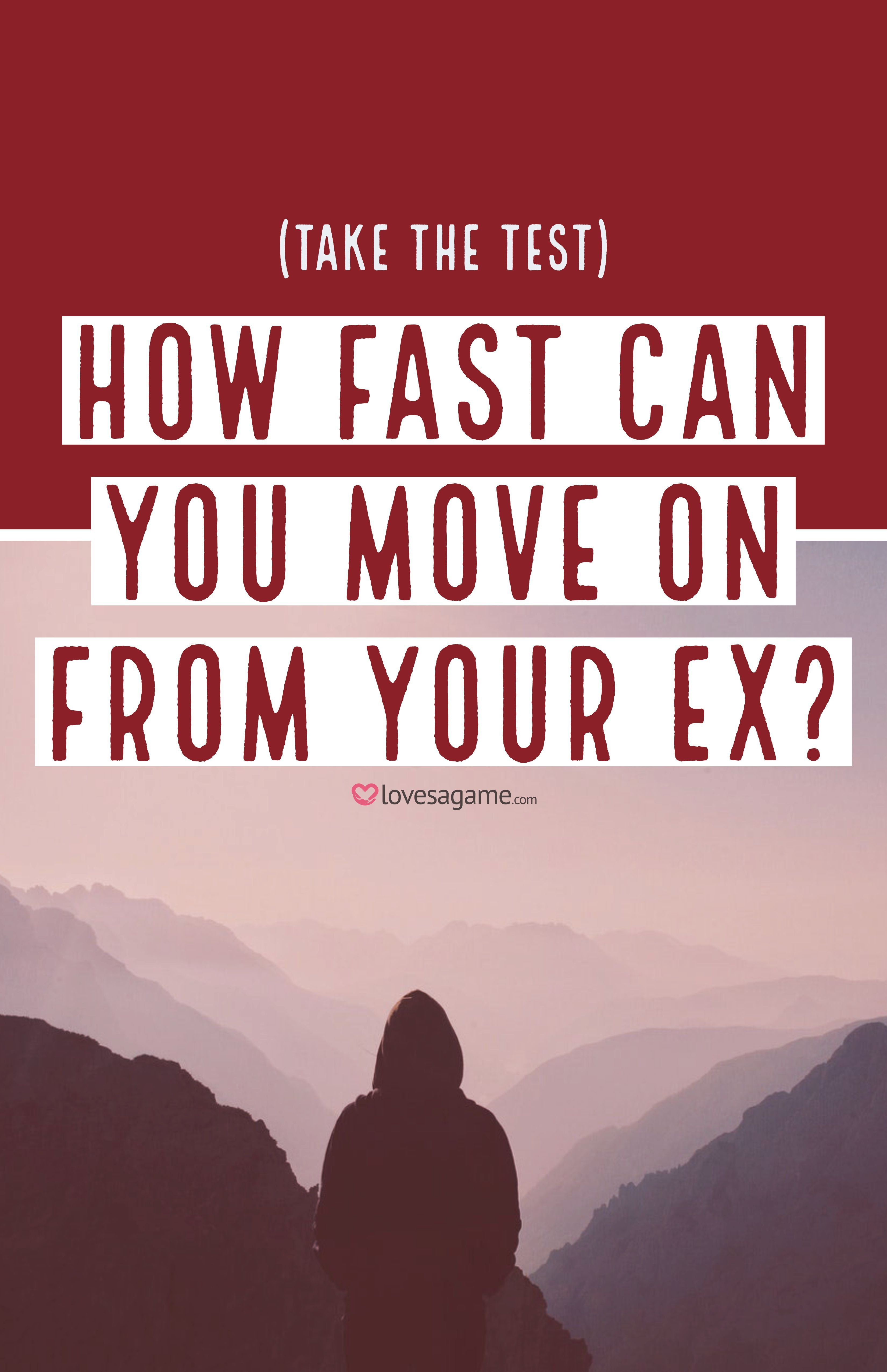 How To Get Over Your Ex Moving On Quickly