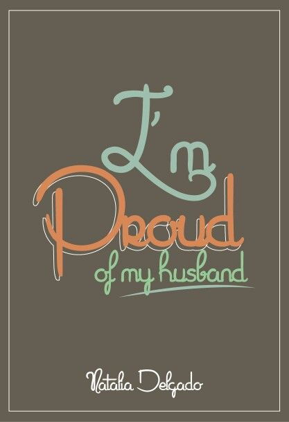 Proud Of My Husband Quotes 5
