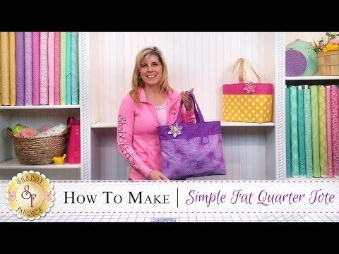 How to Make a Fat Quarter Tote | with Jennifer Bosworth of Shabby