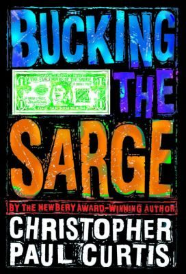 Bucking The Sarge By Christopher Paul Curtis Golden Kite Award