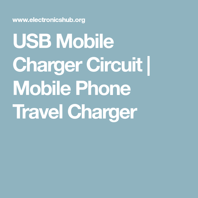 Usb mobile charger circuit circuits circuit diagram and phone usb mobile charger circuit ccuart Image collections