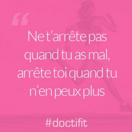 Citation Sport Motivation Ne T Arrête Pas Quand Tu As Mal