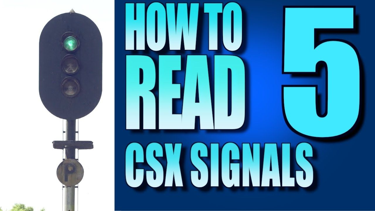 How To Read Signals On The Csx Part 5 Abs Signals Youtube Railroad Lights Reading Train Pictures