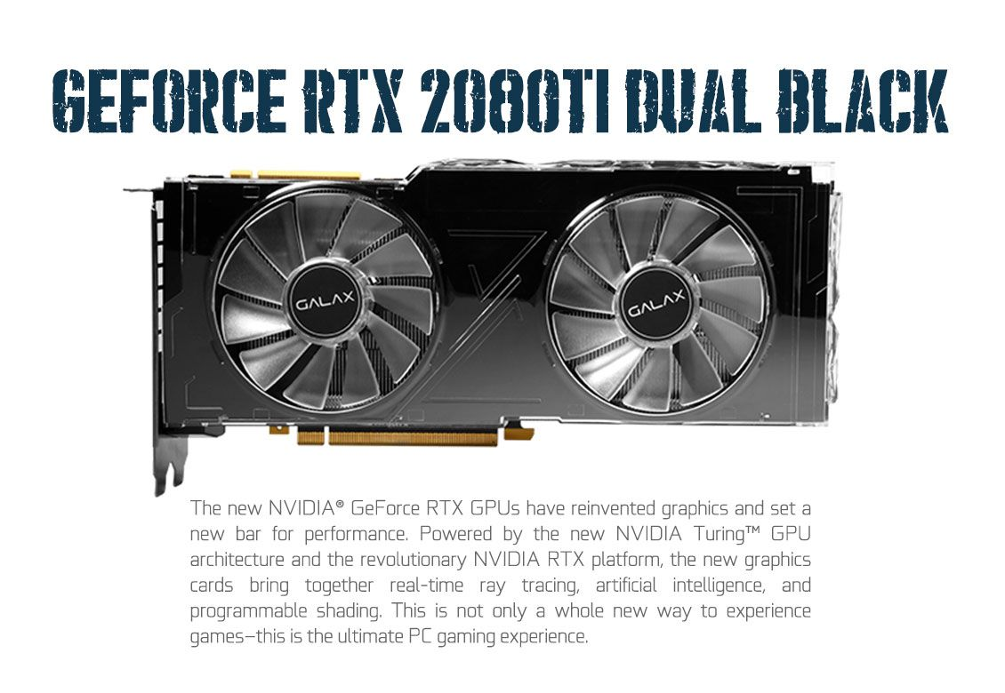Galax geforce rtx 2080ti dual black geforce gtx 20