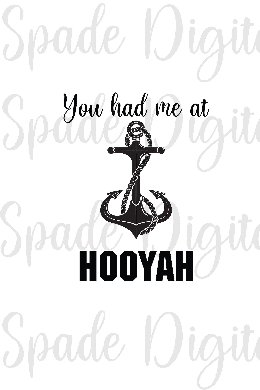 Navy Svg Navy Clipart You Had Me At Hooyah Navy