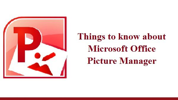 #MicrosoftOfficePictureManager is a raster graphics editor ...