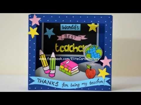 Handmade Teachers Day Card / Teachers Day Pop Up Card / Shadow Box Card - YouTube #teachersdaycard