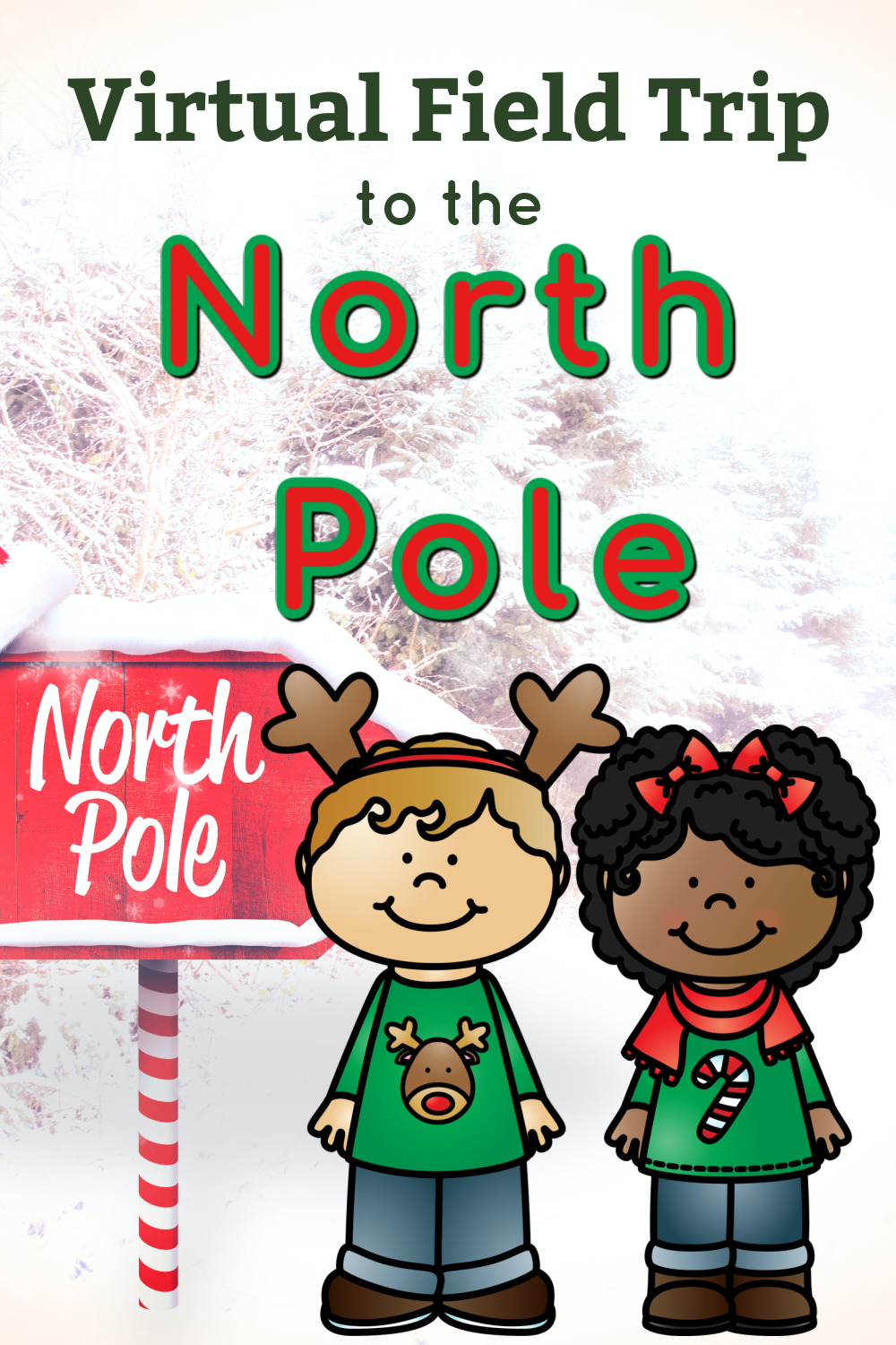 Distance Learning Virtual Field Trips Zoom Google Meet North Pole Trip In 2020 Christmas Kindergarten Kindergarten Fun Preschool Christmas