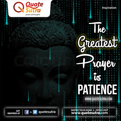 The greatest prayer is patience quote by lord gautam the greatest prayer is patience quote by lord thecheapjerseys Image collections