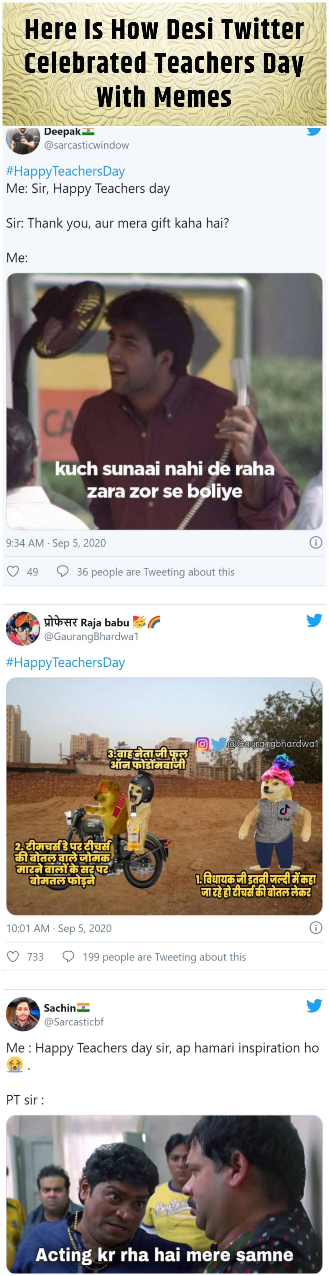 Here Is How Desi Twitter Celebrated Teachers Day With Memes Teachers Day Happy Teachers Day Celebrities