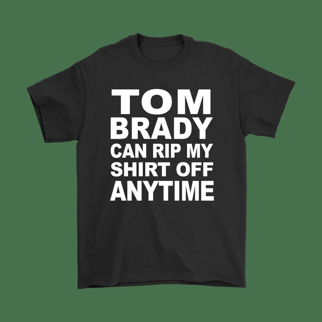 Tom Brady Can Rip My Shirt Off Anytime Shirts The Daily Shirts Long Sleeve Sweatshirts Nfl T Shirts Tom Brady [ 1024 x 1024 Pixel ]
