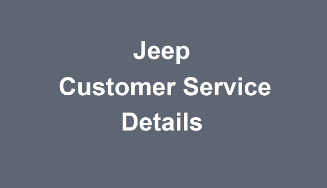 Jeep Customer Service Number Jeep Phone Number Jeep Contact