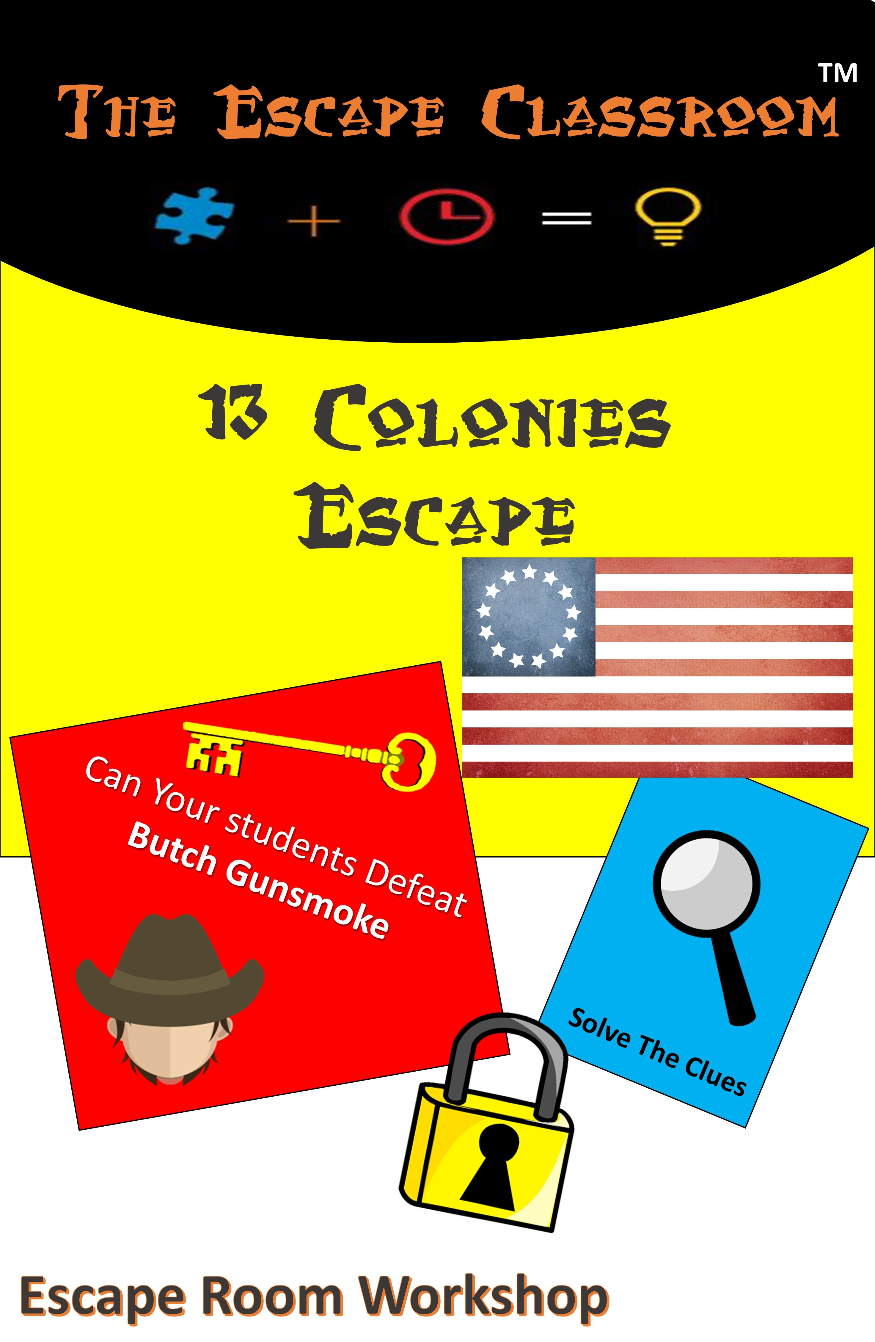 13 Colonies Escape Room from The Escape Classroom Escape The Classroom,  Classroom Ideas, American