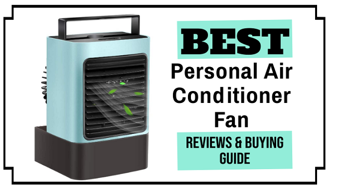 The 5 Best Personal Air Conditioner Fan Reviews and Buying