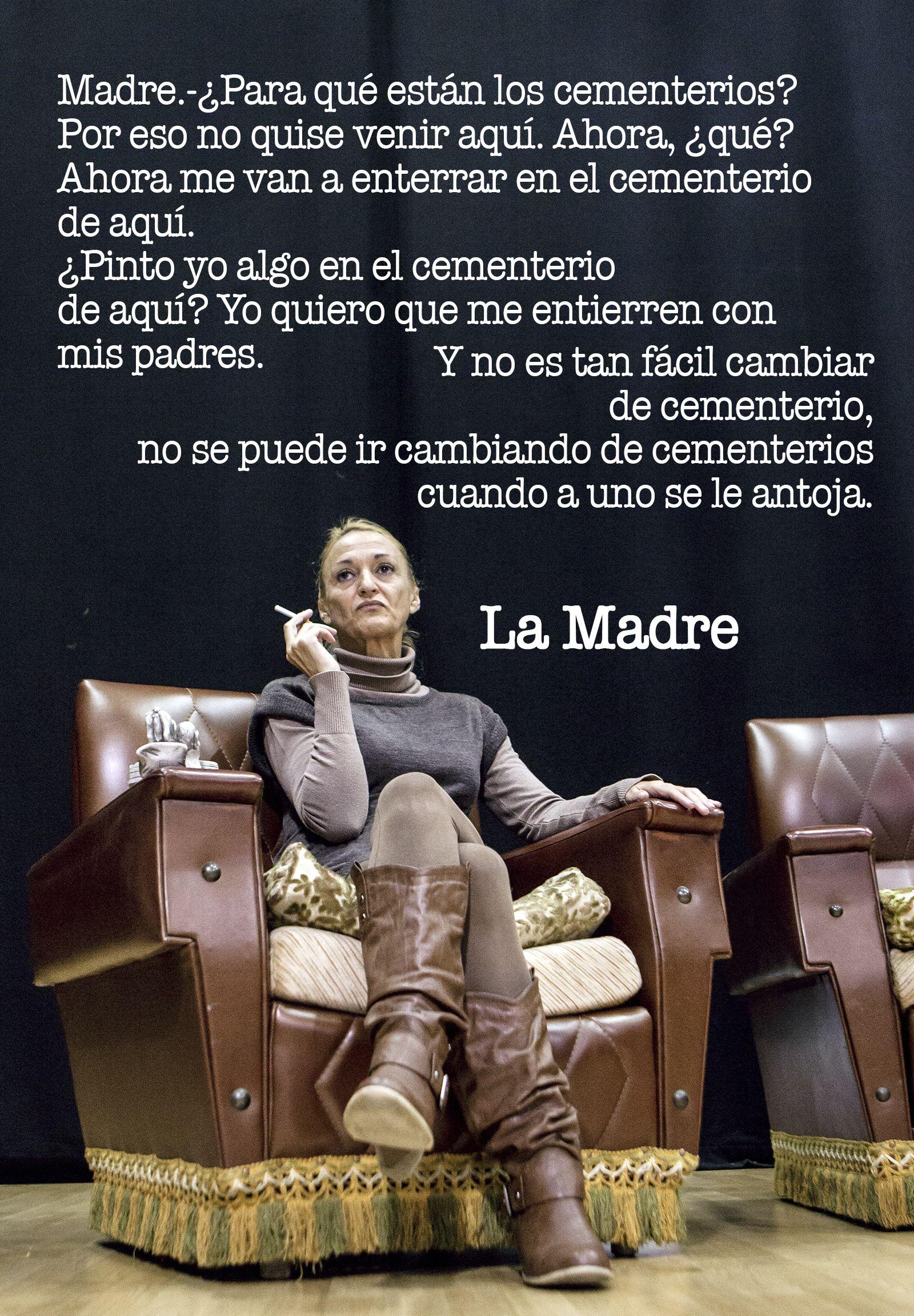 La madre.